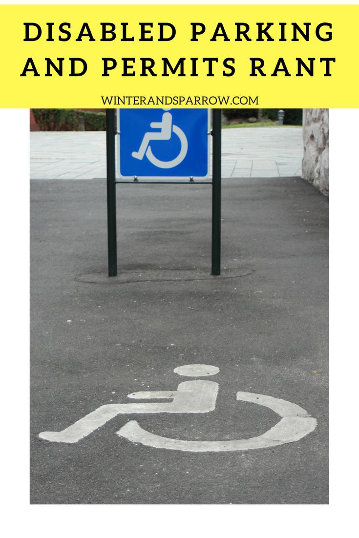 Disabled Parking and Permits Rant winterandsparrow.com