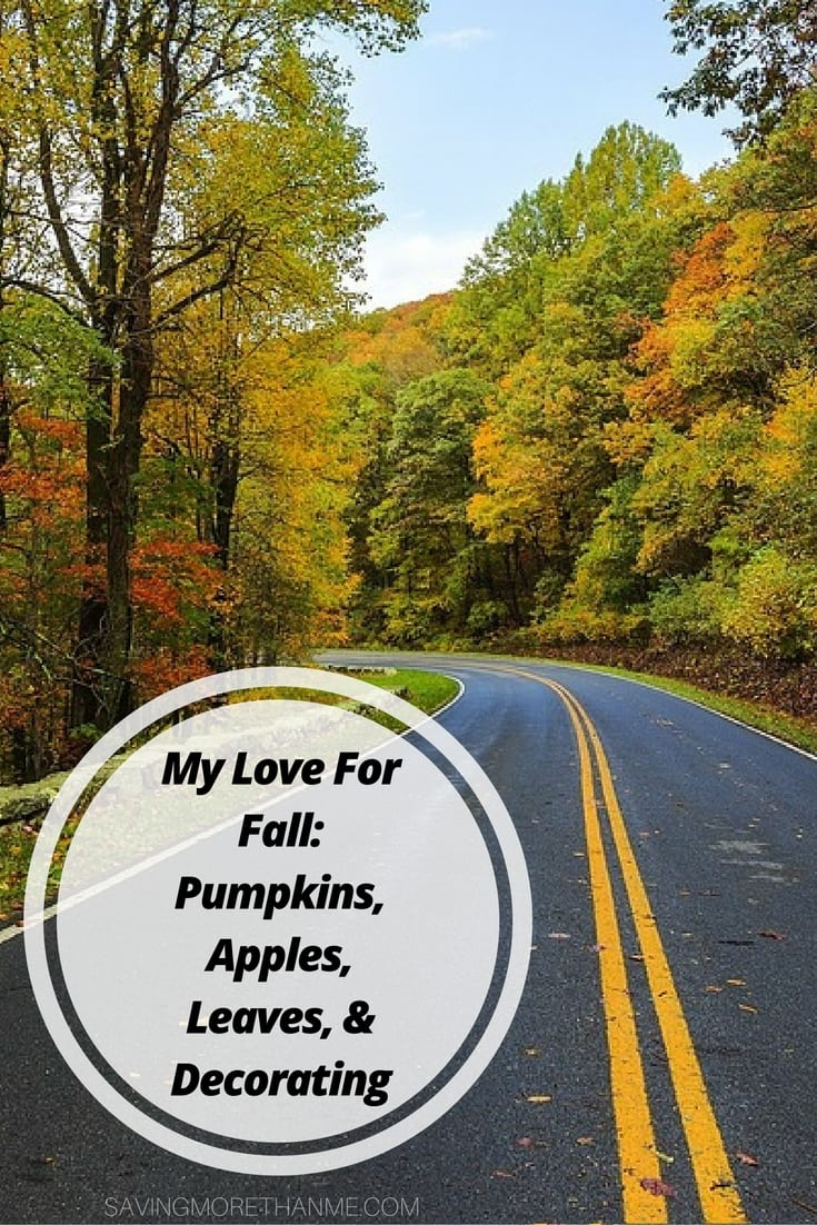 My Love For Fall: Pumpkins, Apples, Leaves, and Decorating