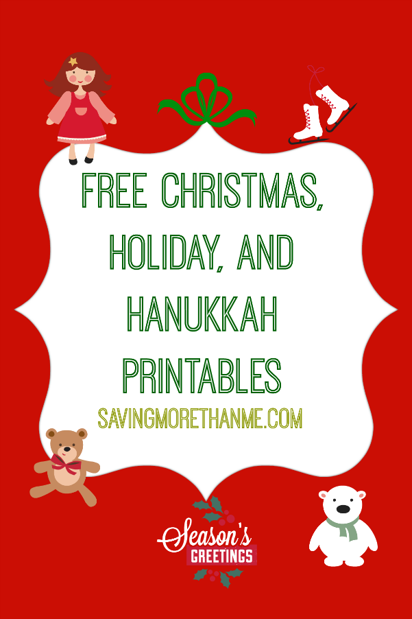 Free Printables For Christmas and Hanukkah--savingmorethanme.com