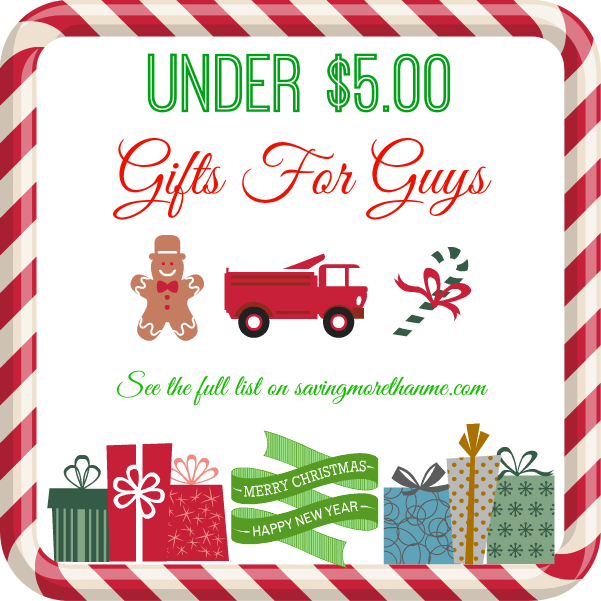 Gifts for guys under $5.00 #gifts savingmorethanme.com