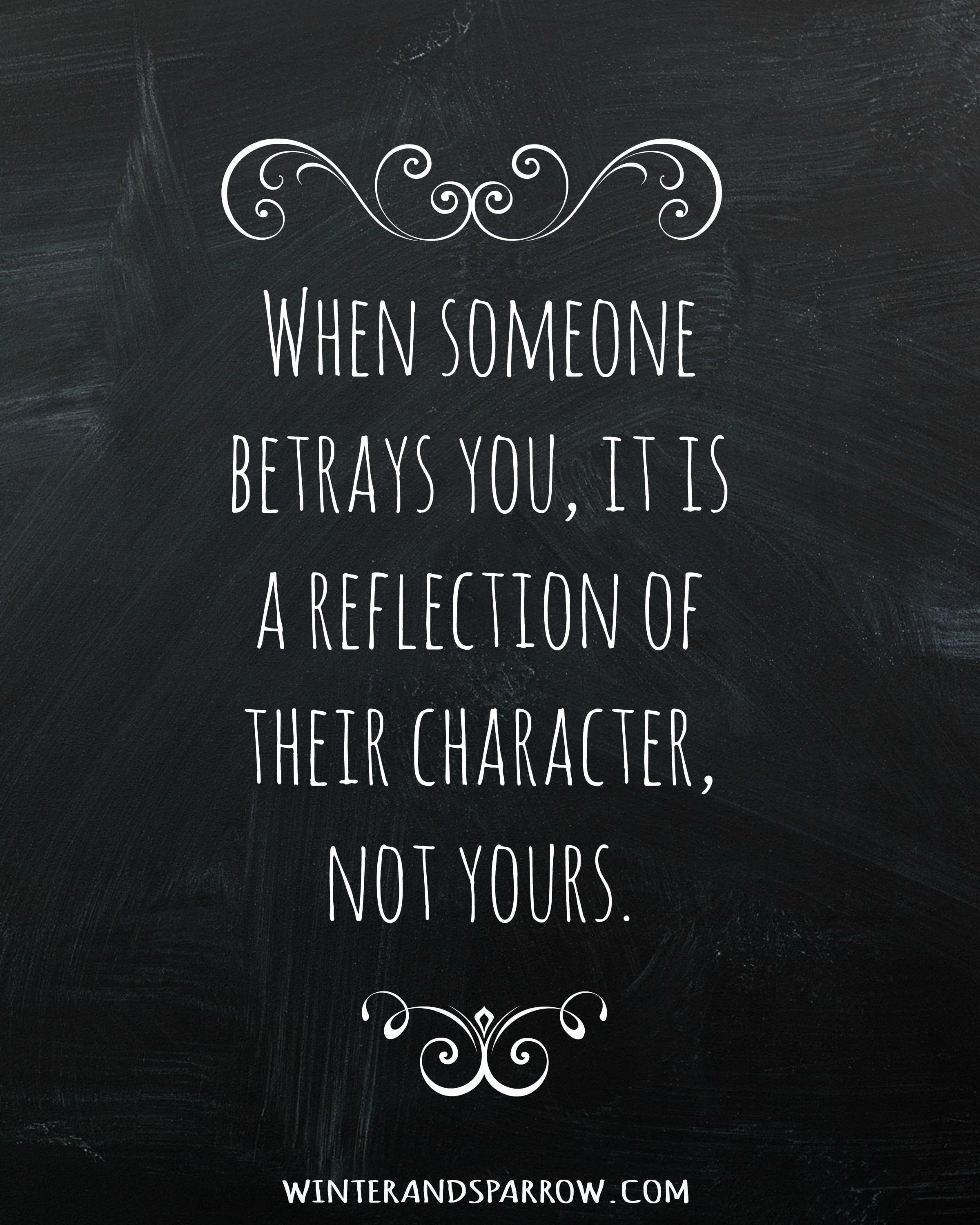 Trust After Betrayal Quotes: Brief Thoughts On Friendship And Betrayal