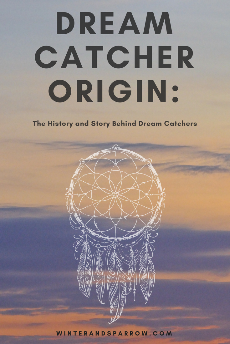 Who Created The Dream Catcher The History and Story Behind Dream Catchers 11