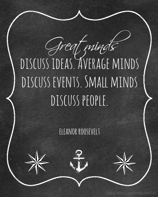 great minds eleanor roosevelt quote savingmorethanme.com