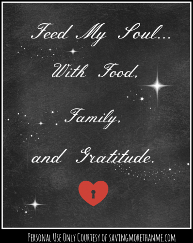 Feed My Soul Free Printable Courtesy of savingmorethanme.com