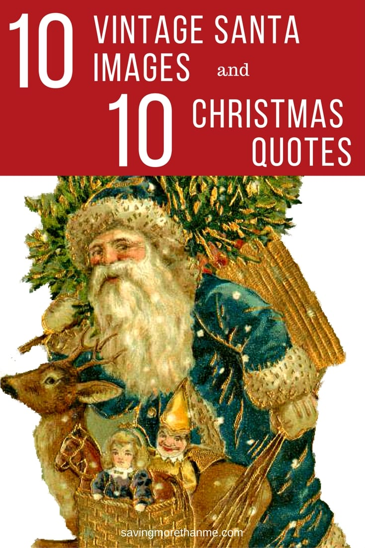 10 Vintage Santa Images + 10 Christmas Quotes #christmas