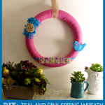 DIY:  Teal and Pink Spring Wreath #happy