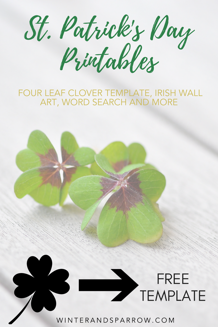 Free St. Patrick's Day Printables: Four Leaf Clover Template, Irish Wall Art, Word Search and More