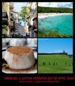 Puerto Rico: A Vacation Destination For The Entire Family @PRTourismCo #ad