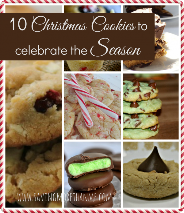 10 Christmas Cookie Recipes to Celebrate the Season savingmorethanme.com