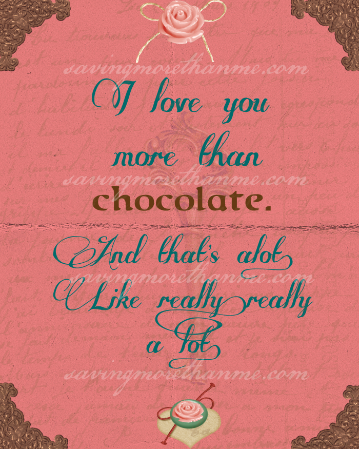14 Free Romantic Fonts + I Love You More Than Chocolate Printable savingmorethanme.com