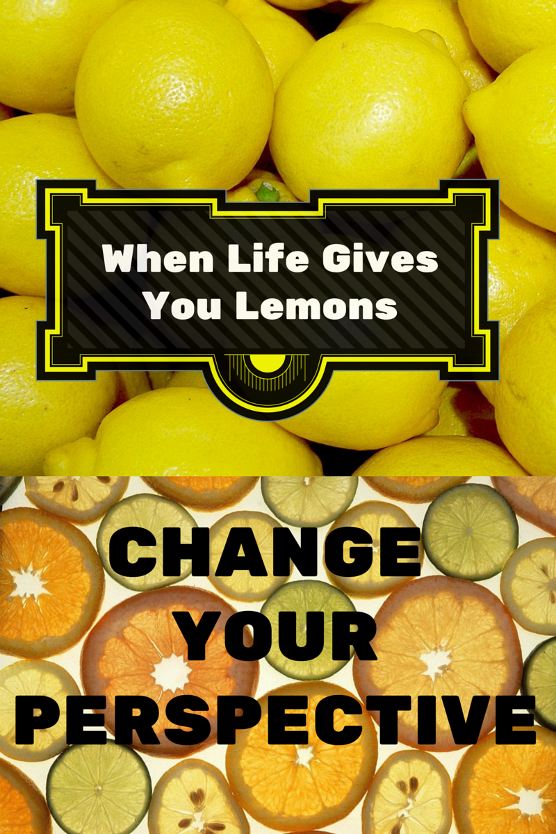 When Life Gives You Lemons, Change Your Perspective savingmorethanme.com #mentalhealth