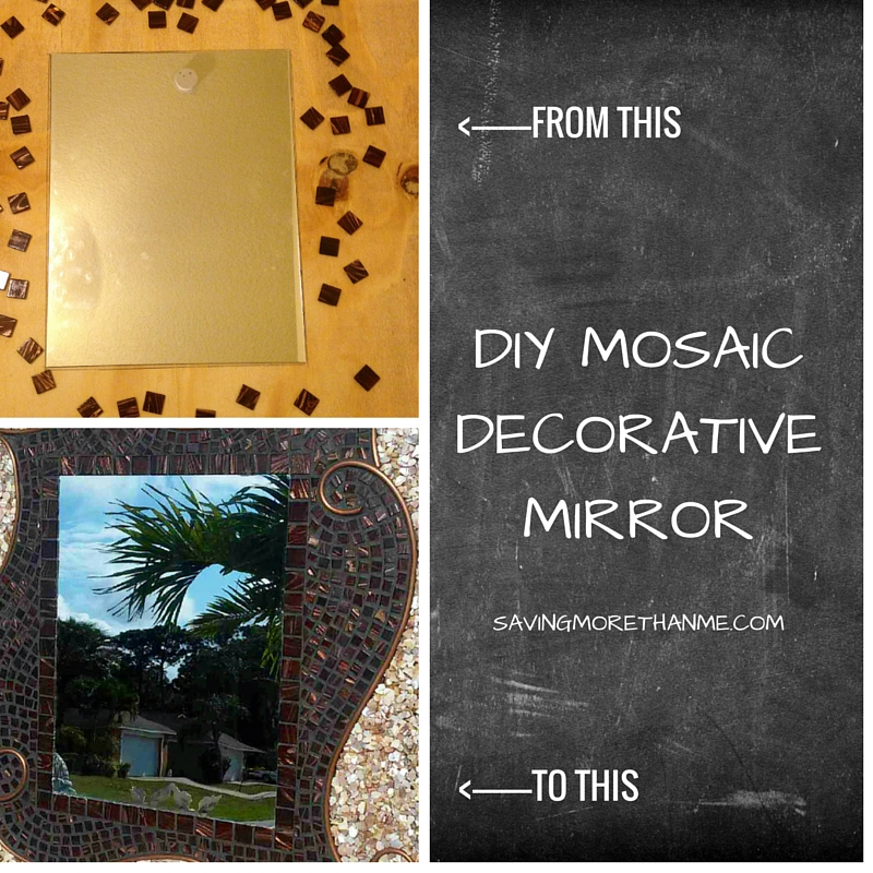 DIY MOSAIC DECORATIVE MIRROR SAVINGMORETHANME.COM