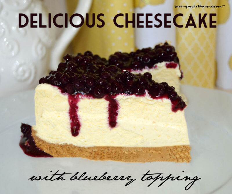 Delicious Cheesecake with Blueberry Topping #recipes savingmorethanme.com