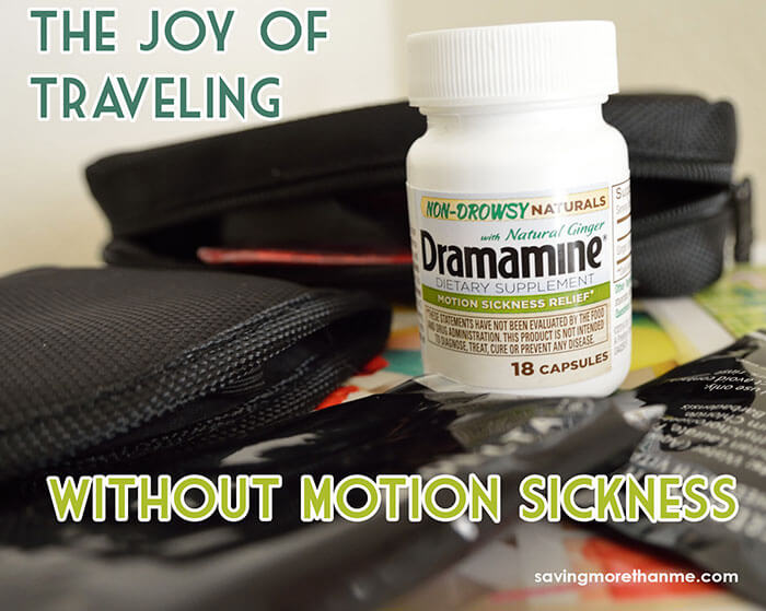 The Joy Of Traveling Without Motion Sickness #Dramamine #CG #ad savingmorethanme.com
