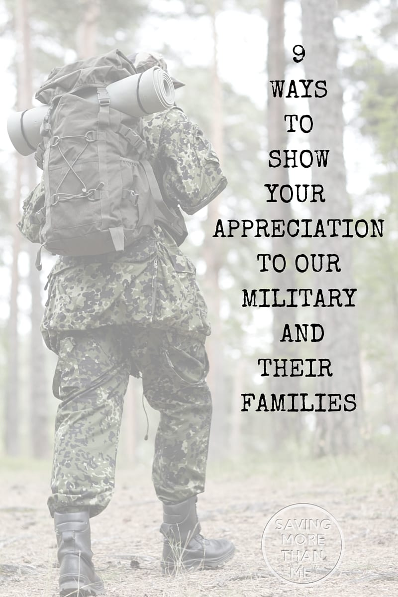 9 Ways To Show Your Appreciation To Our Military
