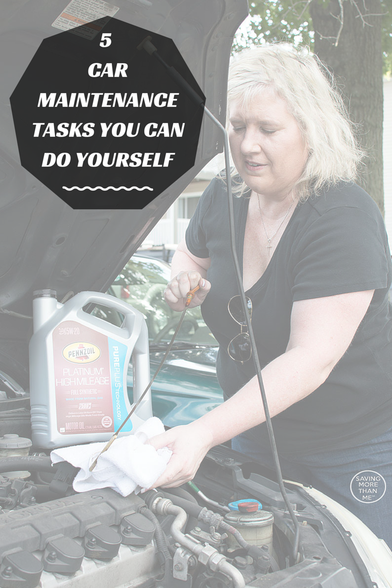 5 Car Maintenance Tasks You Can Do Yourself