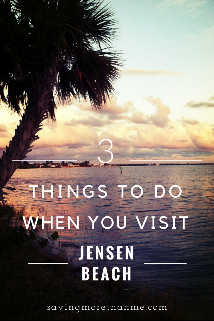 3 Things To Do When You Visit Jensen Beach