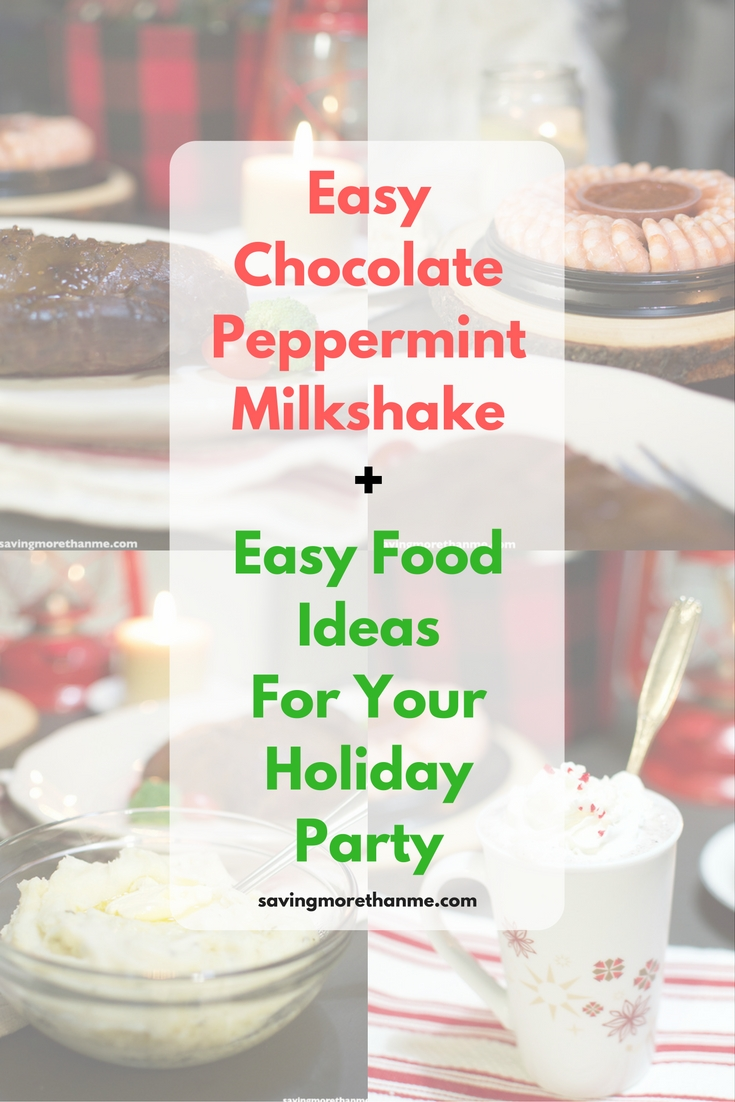 Easy Chocolate Peppermint Milkshake + Easy Food Ideas For Your Holiday Party @MartinsFoodMkts #MartinsFoods #ad