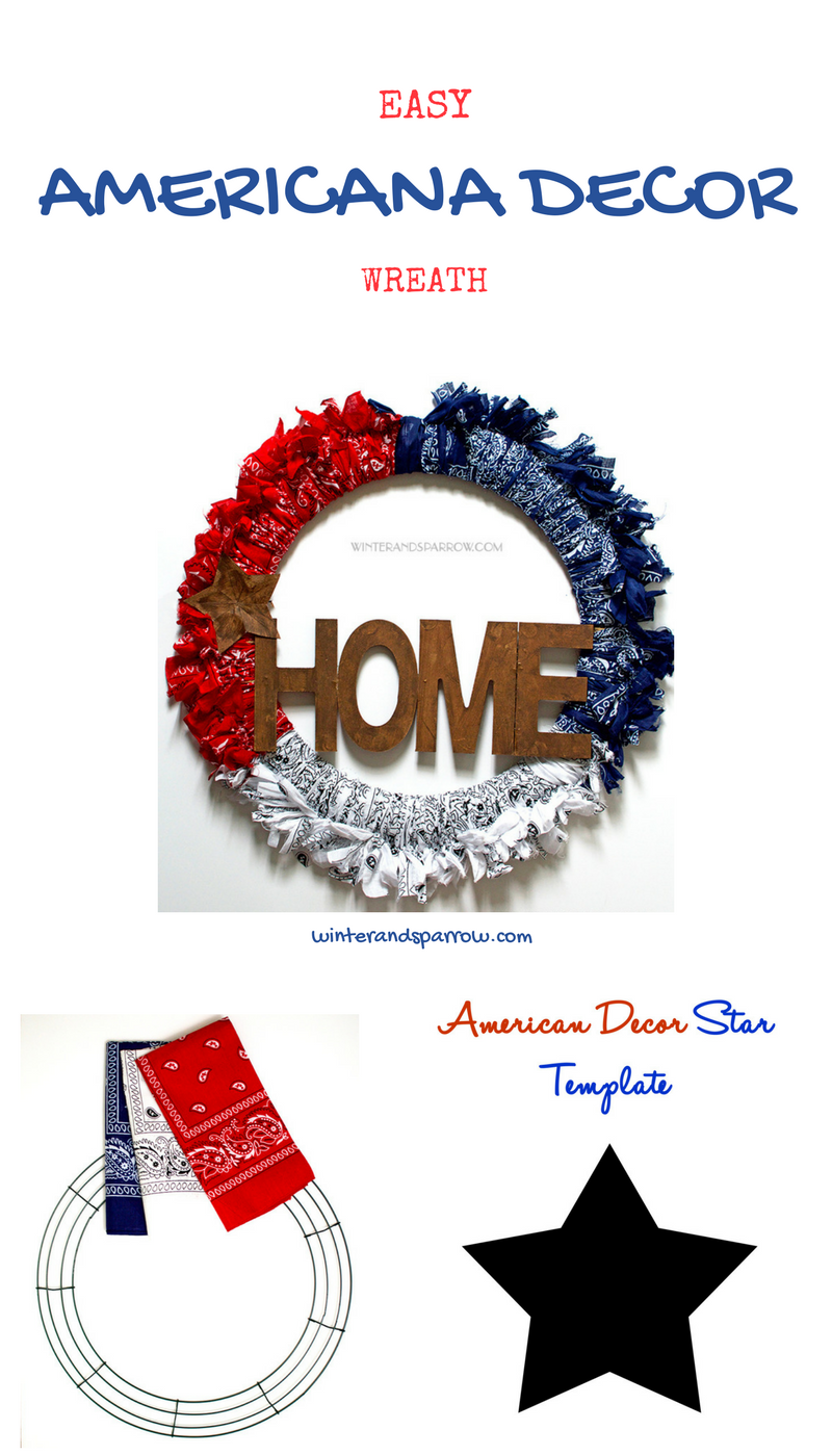 Easy americana decor wreath diy winter and sparrow for Americana decoration