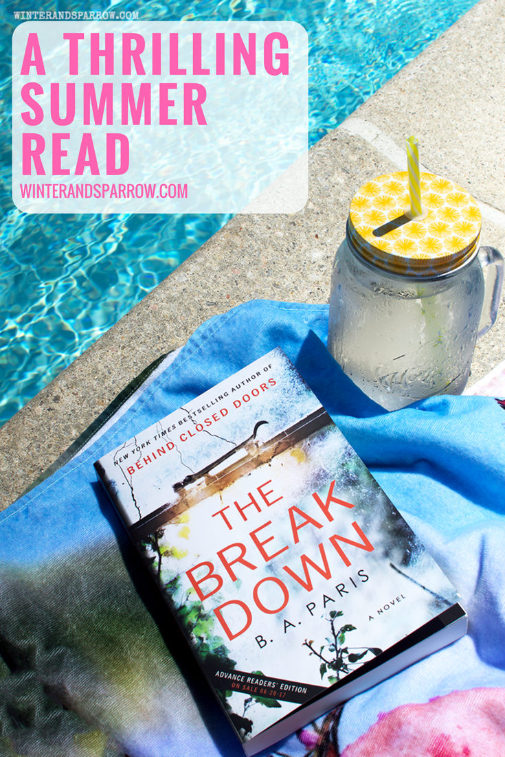 A Thrilling Summer Read: The Breakdown #ad #whocanyoutrust #TheBreakdown