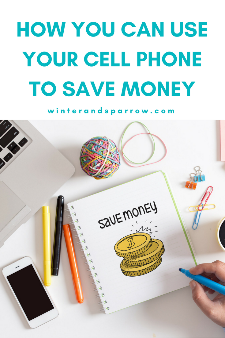 How You Can Use Your Cell Phone To Save Money