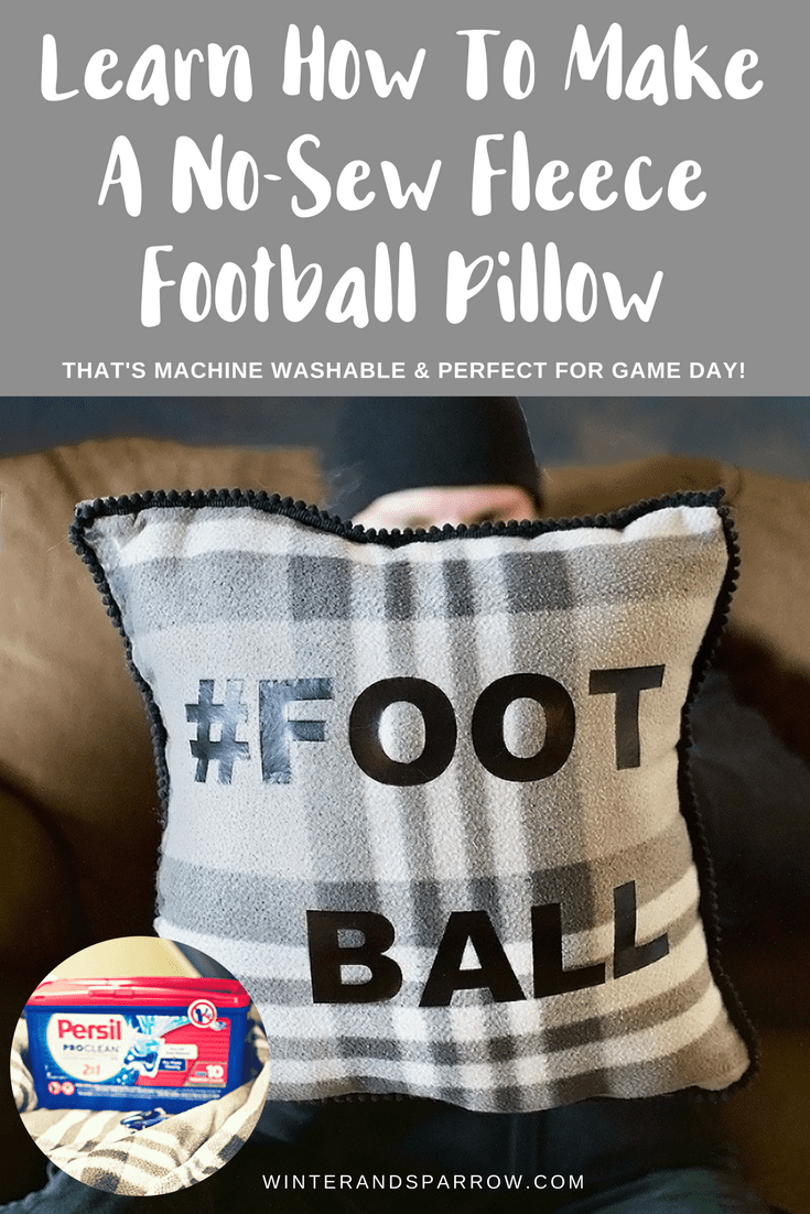 DIY: No-Sew Football Throw Pillow That s Machine Washable + Try Persil ProClean Laundry ...