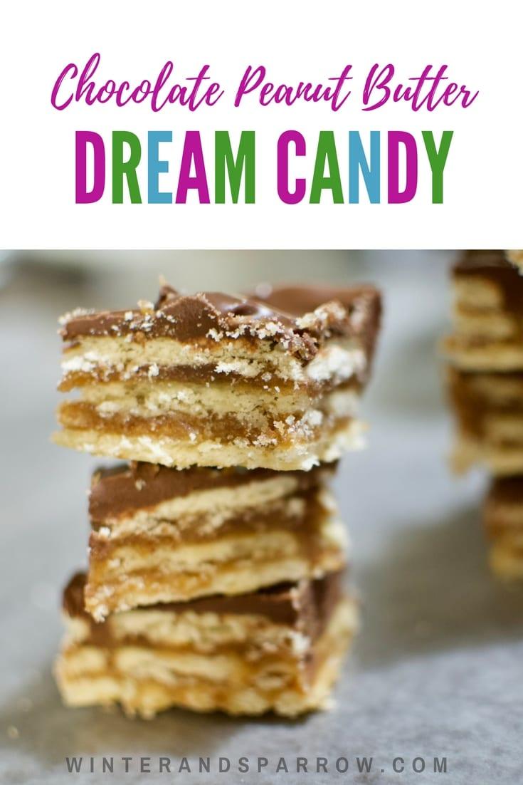 Delicious Chocolate Peanut Butter Dream Candy | winterandsparrow.com