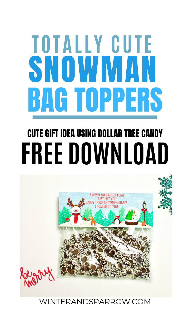Totally Cute Snowman Bag Toppers [with Free Download] | winterandsparrow.com #snowmangift #treattoppers #snowmenprintable